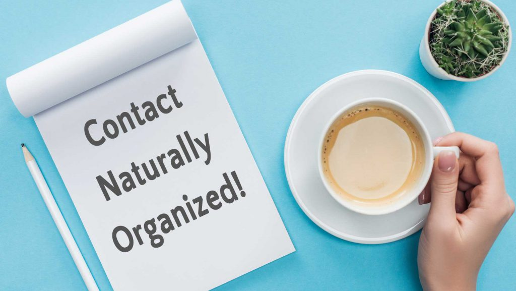 Contact Naturally Organized